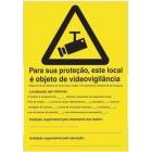 Para sua protecção, este local é objeto de videovigilância