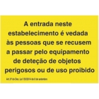Aviso equipamento deteção de objetos perigosos ou de uso proibido